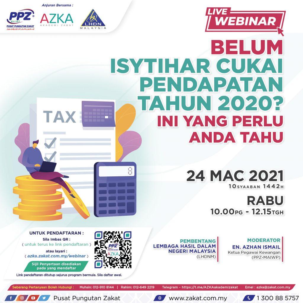 AZKA Live Webinar: Belum Isytihar Cukai Pendapatan Tahun 2020?